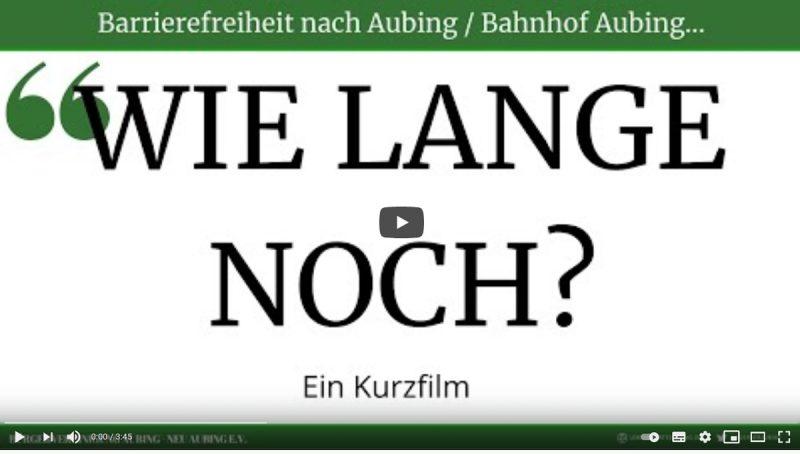 Bahnhof Aubing – Barrierefreiheit nach Aubing – Wie lange noch?